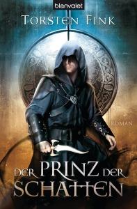 Der Prinz der Schatten von Torsten Fink